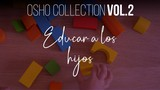 No conoces el arte del sexo - OSHO Talks Vol. 2